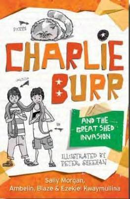 Charlie Burr and the Great Shed Invasion (#2)