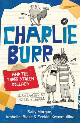 Charlie Burr and the Three Stolen Dollars (#1)