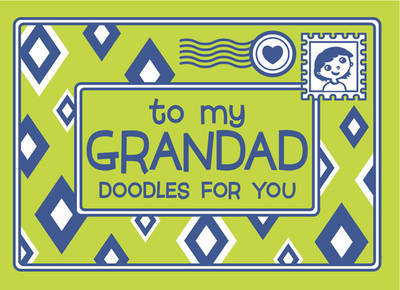 To My Grandad - Doodles for You