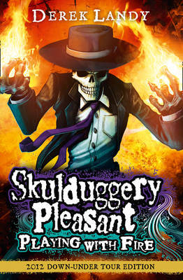 Playing With Fire (Skulduggery Pleasant #2: Tour Edition)