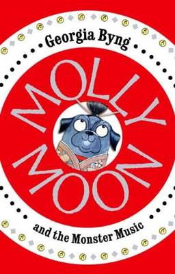 Molly Moon and the Monster Music (#6)