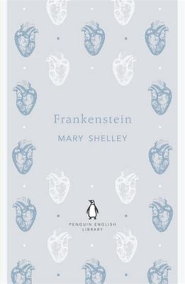 Frankenstein - The Penguin English Library