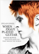 When Ziggy Played Guitar: David Bowie and Four Minutes That Shook the World