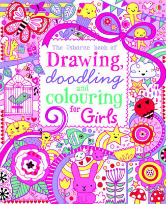 Drawing, Doodling and Colouring: Girls