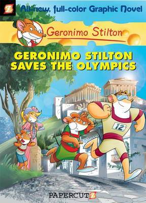 Geronimo Stilton Saves the Olympics (Graphic #10)