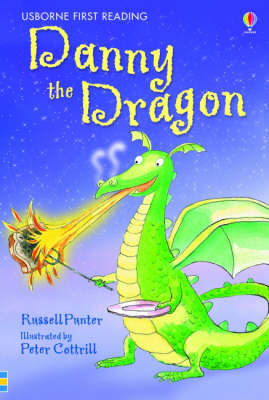 Danny the Dragon (Usborne First Reading Level 3)