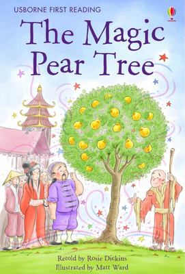 The Magic Pear Tree (Usborne First Reading Level 3)