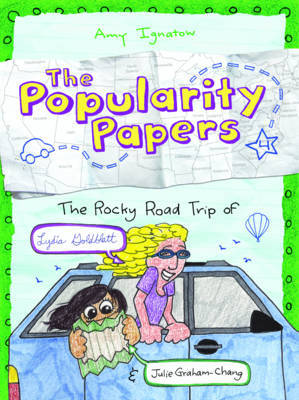 The Popularity Papers: Book Four: Rocky Road Trip of Lydia Goldblatt & Julie Graham-Chang