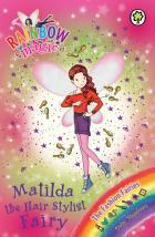 Matilda the Hair Stylist Fairy (Rainbow Magic: Fashion Fairies #124)