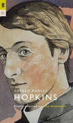 Gerard Manley Hopkins: Poems Selected by John Stammers