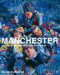 Manchester: Looking for the Light Through the Pouring Rain