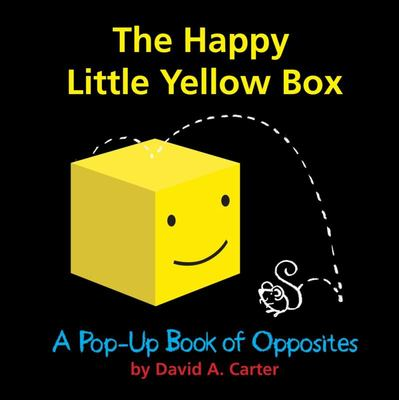 Happy Little Yellow Box: A Pop-Up Book of Opposites