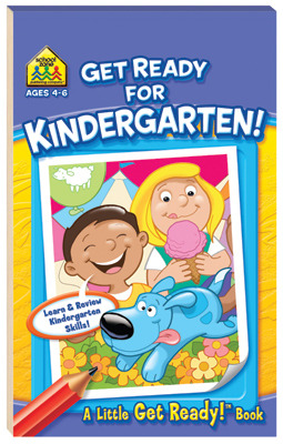 Kindergarten! (School Zone Get Ready)