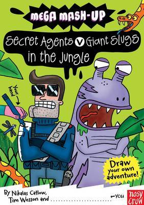 Secret Agents v Giant Slugs in the Jungle (Draw Your Own Adventure)