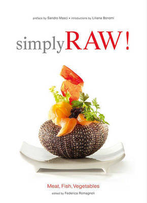 Simply Raw - Meat Fish & Vegetables: Meat, Fish, Vegetables & Co.