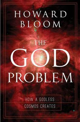 The God Problem: The Five Heresies or the Big Bang Tango