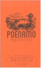 Poenamo Revisited A Facsimile of the 1898 edition of Poenamo by Sir John Logan Campbell
