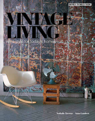 Vintage Living: Retro Style for Today's Homes