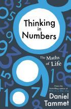 Thinking in Numbers: The Maths of Life, Love and Learning