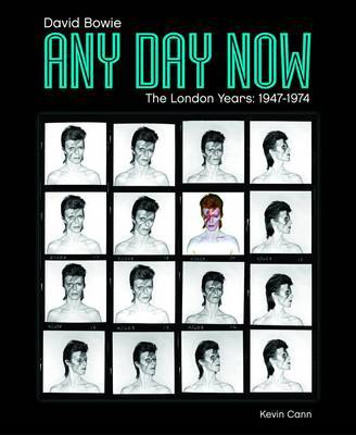 Any Day Now David Bowie London Years (1947-1974)