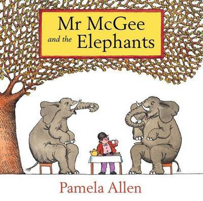 Mr McGee and the Elephants (H/B)