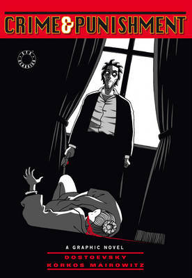 Crime and Punishment: Graphic Novel