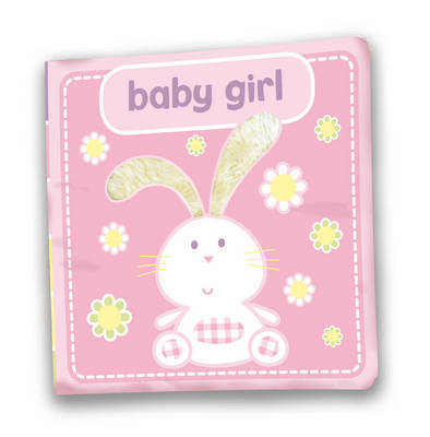 Baby Girl: A First Soft Coth Gift Book