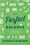 The Perfect Balance: Getting Ahead How to Make the Most of Your Money