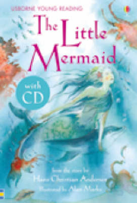 The Little Mermaid (Usborne Young Reading Series 1) Book/CD