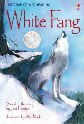 White Fang (Usborne Young Reading Series 3)