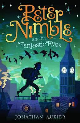 Peter Nimble and His Fantastic Eyes (A Peter Nimble Adventure #1)