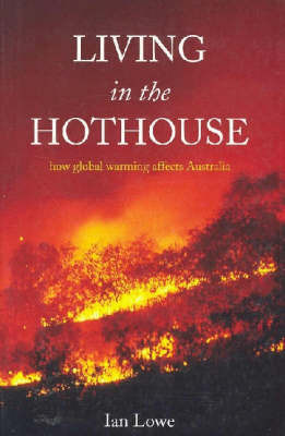 Living in the Hothouse