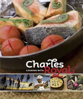 Cooking with Charles Royal