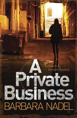 Private Business: A Hakim and Arnold Mystery