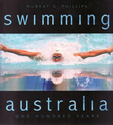 Swimming Australia - 100 Years