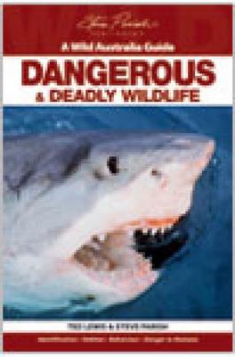 Dangerous and Deadly Wildlife