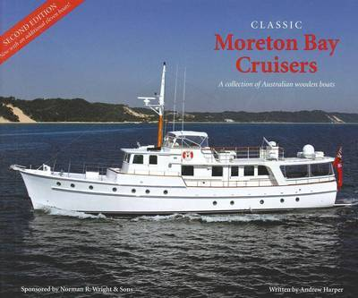 Classic Moreton Bay Cruisers: 2nd Ed.