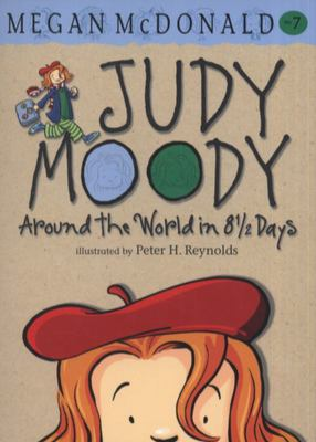Around the World in 8 and 1/2 Days (Judy Moody #7)