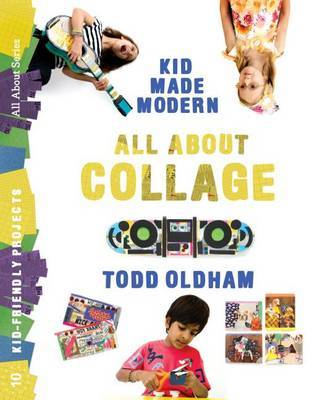 KIDS MADE MODERN ALL ABOUT COLLAGE