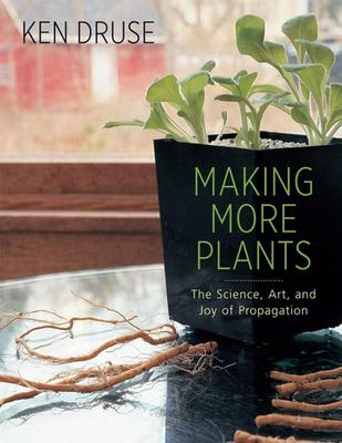 MAKING MORE PLANTS