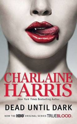 DEAD UNTIL DARK : SOOKIE STACKHOUSE 1