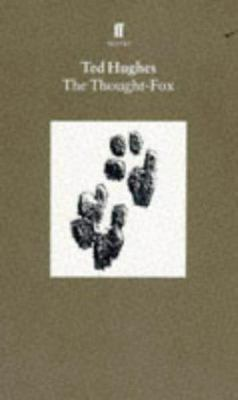 Collected Animal Poems: Volume 4: The Thought-Fox
