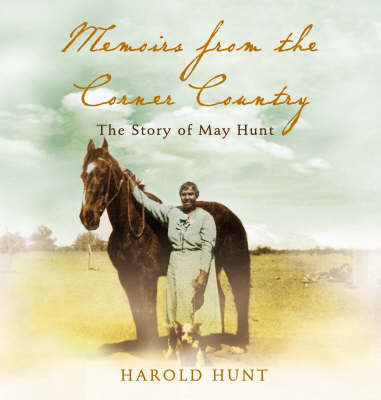 MEMOIRS FROM CORNER COUNTRY
