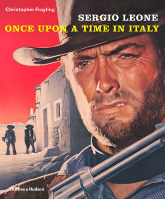 Sergio Leone, Once upon a time in Italy