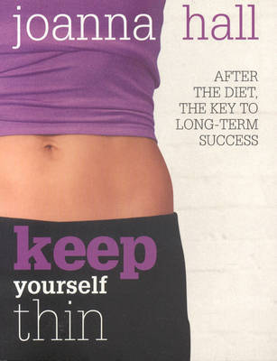 KEEP YOURSELF THIN