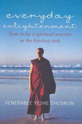 EVERYDAY ENLIGHTENMENT BEING A