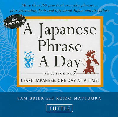 JAPANESE PHRASE A DAY PRACTICE PAD