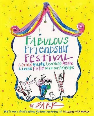 FABULOUS FRIENDSHIP FESTIVAL