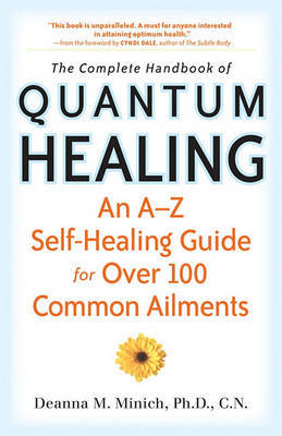 THE COMPLETE HANDBOOK OF QUANTUM HEALING