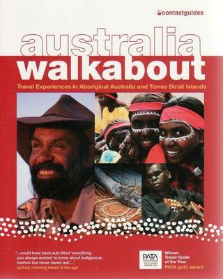 AUSTRALIA WALKABOUT: TRAVEL EXP IN ABOR.AUS AND TORR